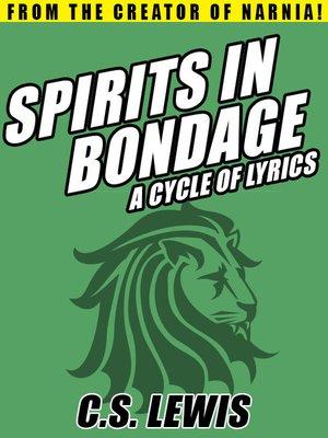 cover image of Spirits in Bondage: A Cycle of Lyrics
