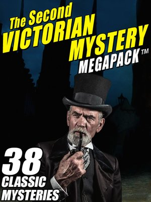 cover image of The Second Victorian Mystery Megapack
