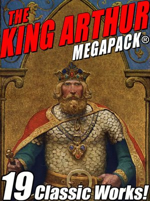 cover image of The King Arthur MEGAPACK®