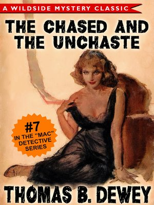 cover image of The Case of the Chased and the Unchaste