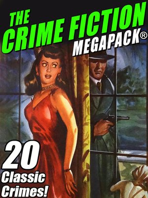 cover image of The Crime Fiction MEGAPACK®