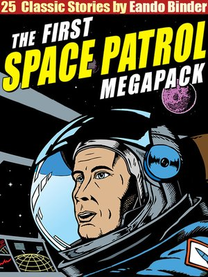 cover image of The Space Patrol Megapack