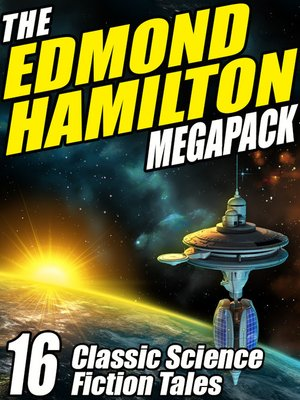 cover image of The Edmond Hamilton Megapack