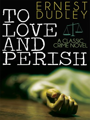 cover image of To Love and Perish
