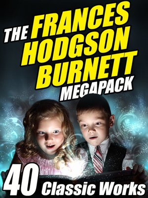 cover image of The Frances Hodgson Burnett Megapack
