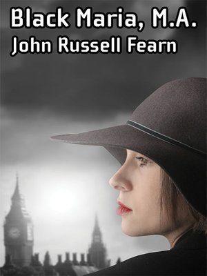 cover image of Black Maria, M. A.: A Classic Crime Novel