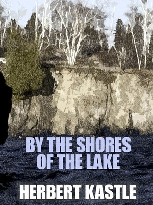 cover image of By the Shores of the Lake