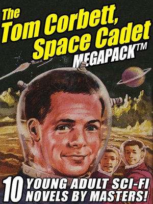 cover image of The Tom Corbett Space Cadet Megapack