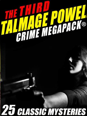 cover image of The Third Talmage Powell Crime MEGAPACK®