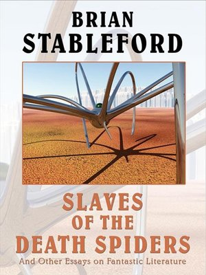 cover image of Slaves of the Death Spiders and Other Essays on Fantastic Literature