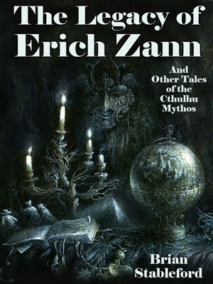 cover image of The Legacy of Erich Zann and Other Tales of the Cthulhu Mythos