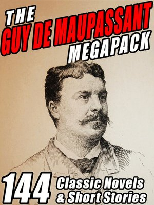 cover image of The Guy de Maupassant Megapack