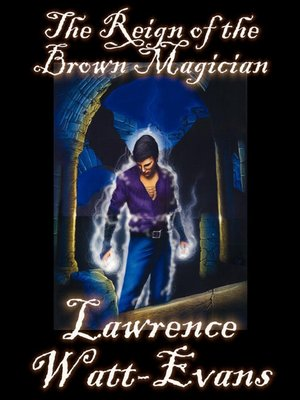 cover image of The Reign of the Brown Magician