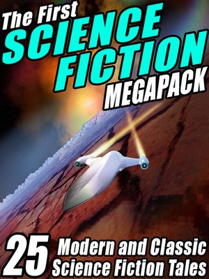 cover image of The First Science Fiction Megapack