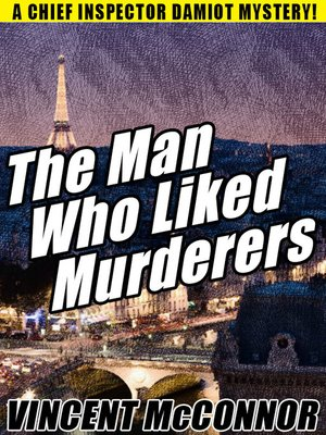 cover image of The Man Who Liked Murderers