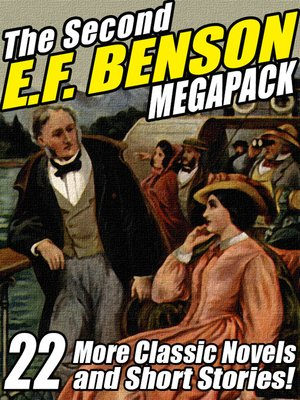 cover image of The Second E. F. Benson Megapack