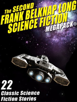 cover image of The Second Frank Belknap Long Science Fiction
