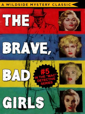 cover image of The Brave, Bad Girls