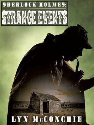 cover image of Sherlock Holmes: Strange Events