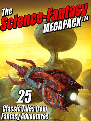cover image of The Science-Fantasy Megapack
