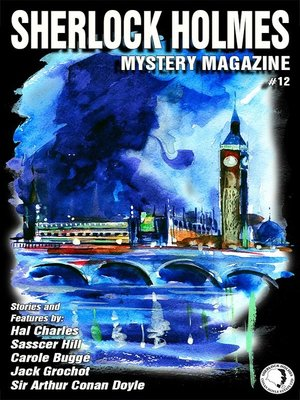 cover image of Sherlock Holmes Mystery Magazine, Volume 12