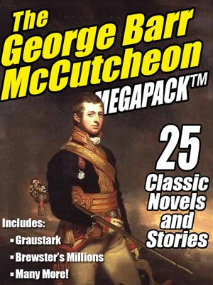 cover image of The George Barr McCutcheon Megapack