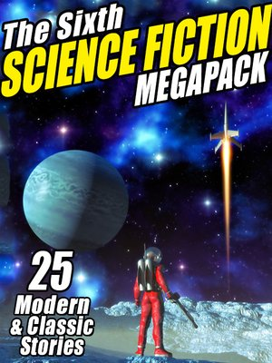 cover image of The Sixth Science Fiction Megapack