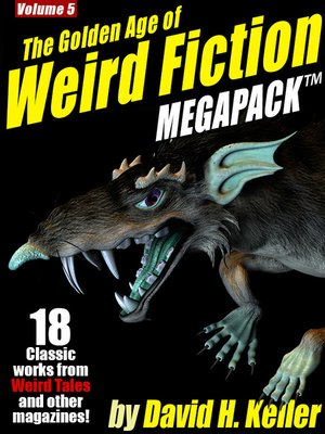 cover image of The Golden Age of Weird Fiction Megapack, Volume 5