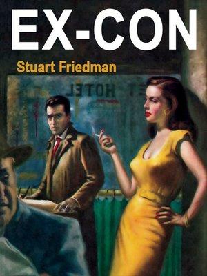 cover image of Ex-Con (Free are the Dead)