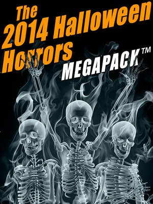 cover image of The 2014 Halloween Horrors MEGAPACK ®