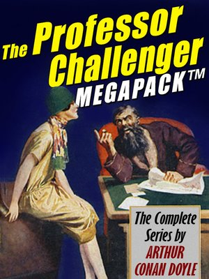 cover image of The Professor Challenger Megapack