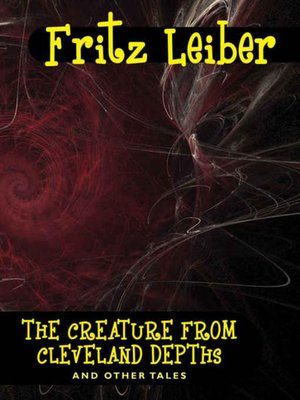 cover image of The Creature from Cleveland Depths and Other Tales