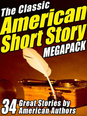 cover image of The Classic American Short Story Megapack, Volume 1