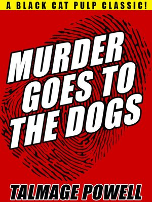 cover image of Murder Goes to the Dogs