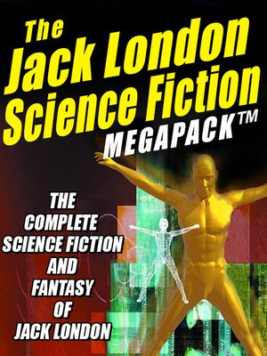 cover image of The Jack London Science Fiction Megapack