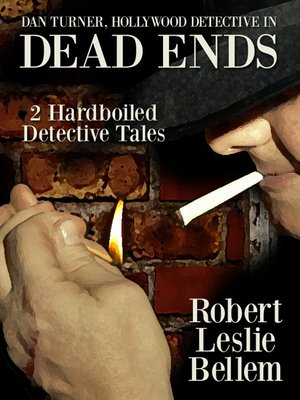 cover image of Dan Turner, Hollywood Detective in Dead Ends