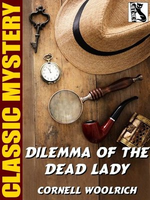 cover image of Dilemma of the Dead Lady