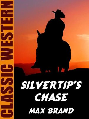 cover image of Silvertip's Chase