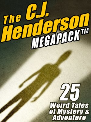cover image of The C. J. Henderson Megapack
