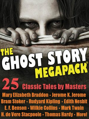 cover image of The Ghost Story Megapack