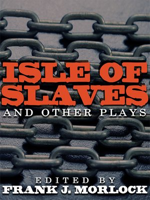 cover image of Isle of Slaves and Other Plays