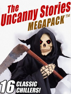 cover image of The Uncanny Stories Megapack