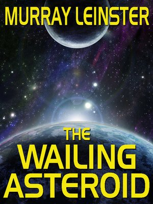cover image of The Wailing Asteroid