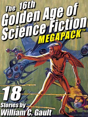 cover image of The 16th Golden Age of Science Fiction Megapack