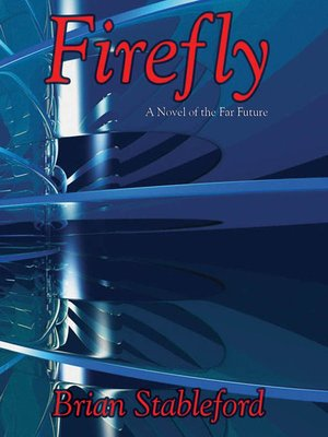 cover image of Firefly: A Novel of the Far Future