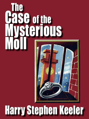 cover image of The Case of the Mysterious Moll