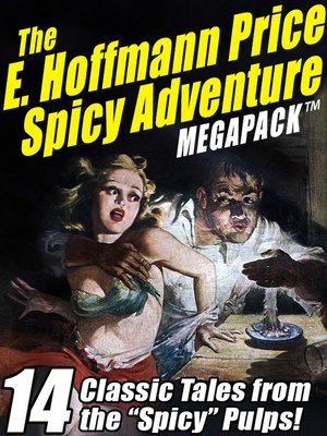 cover image of The E. Hoffmann Price Spicy Adventure Megapack