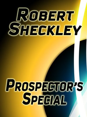 cover image of Prospector's Special