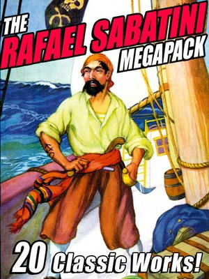 cover image of The Rafael Sabatini Megapack