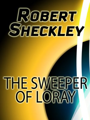 cover image of The Sweeper of Loray
